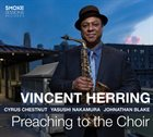 VINCENT HERRING Preaching to the Choir album cover