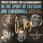 VINCENT HERRING Vincent Herring / Eric Alexander ‎: In The Spirit Of Coltrane And Cannonball album cover