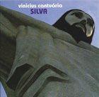 VINICIUS CANTUÁRIA Silva album cover