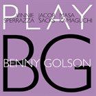 VINNIE SPERRAZZA Vinnie Sperrazza · Jacob Sacks · Masa Kamaguchi : Play Benny Golson album cover