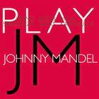 VINNIE SPERRAZZA Vinnie Sperrazza, Jacob Sacks, Masa Kamaguchi : Play Johnny Mandel album cover