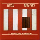 VINNY GOLIA 11 Reasons To Begin (with Bertram Turetzky) album cover