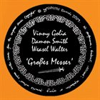 VINNY GOLIA Großes Messer (with Damon Smith / Weasel Walter) album cover