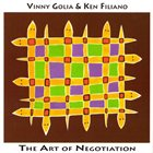 VINNY GOLIA The Art Of Negotiation (with Ken Filiano) album cover