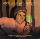 VINNY GOLIA Vinny Golia Wind Quartet : Live At The Century City Playhouse album cover