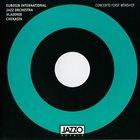 VLADIMIR CHEKASIN Eurosib International Jazz Orchestra / Vladimir Chekasin : Concerto Fist Worship album cover
