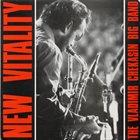 VLADIMIR CHEKASIN The Vladimir Chekasin Big Band :  New Vitality album cover