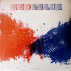 VLADIMIR CHEKASIN Vladimir Chekasin - Mario Schiano - Vladimir Tarasov - Sebi Tramontana : Red & Blue album cover