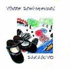 VLATKO STEFANOVSKI Sarajevo album cover
