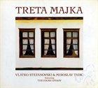 VLATKO STEFANOVSKI Treta Majka (with Miroslav Tadic, featuring Theodosii Spasov) album cover