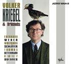 VOLKER KRIEGEL Volker Kriegel & Friends : Jazzfest Berlin 81 album cover