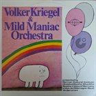 VOLKER KRIEGEL Volker Kriegel & Mild Maniac Orchestra album cover