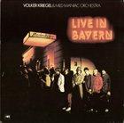 VOLKER KRIEGEL Volker Kriegel & Mild Maniac Orchestra : Live In Bayern album cover