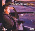 VOO DOO PHUNK Lionize album cover