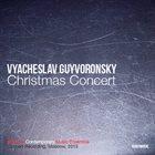 VYACHESLAV (SLAVA) GUYVORONSKY Christmas Concert (Live) album cover
