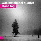 WACLAW ZIMPEL Stone Fog album cover