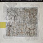 WADADA LEO SMITH Chicago Symphonies album cover