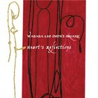 WADADA LEO SMITH Wadada Leo Smith's Organic: Heart's Reflections album cover