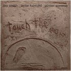 WADADA LEO SMITH Touch the Earth album cover