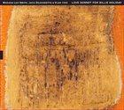 WADADA LEO SMITH Wadada Leo Smith, Jack DeJohnette & Vijay Iyer : A Love Sonnet For Billie Holiday album cover