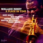 WALLACE RONEY A Place In Time album cover
