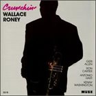 WALLACE RONEY Crunchin' album cover