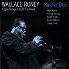WALLACE RONEY Kind of Blue (Copenhagen Jazz Festival) album cover