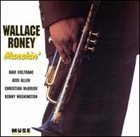 WALLACE RONEY Munchin' album cover