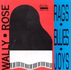 WALLY ROSE Rags-Blues-Joys album cover