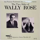 WALLY ROSE The Two Sides Of Wally Rose album cover