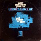 WALT DICKERSON Impressions of a Patch of Blue album cover