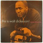 WALT DICKERSON This Is Walt Dickerson album cover