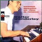 WALTER WANDERLEY Sucessos Dançantes em Ritmo de Romance album cover