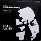 WALTER ZUBER ARMSTRONG Walter Zuber Armstrong / Steve Lacy : Call Notes album cover