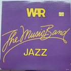 WAR The Music Band Jazz album cover