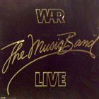 WAR The Music Band Live album cover