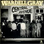 WARDELL GRAY Central Avenue album cover