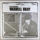 WARDELL GRAY Featuring Wardell Gray album cover