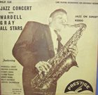 WARDELL GRAY Jazz Concert With Wardell Gray All Stars album cover