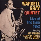 WARDELL GRAY Live At The Haig 1952 album cover