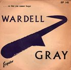 WARDELL GRAY ...So That You Can Forget album cover
