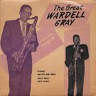 WARDELL GRAY The Great album cover