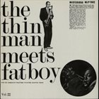 WARDELL GRAY The Thin Man Meets Fat Boy Vol. II album cover