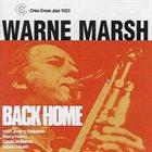WARNE MARSH Back Home album cover