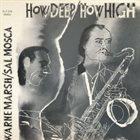 WARNE MARSH Warne Marsh / Sal Mosca : How Deep / How High album cover