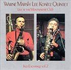 WARNE MARSH Live At The Montmartre Club - Jazz Exchange Vol.2 album cover