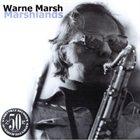 WARNE MARSH Marshlands album cover