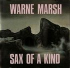 WARNE MARSH Sax of a Kind album cover