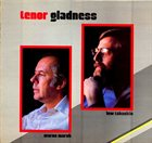 WARNE MARSH Tenor Gladness (with Lew Tabackin) album cover