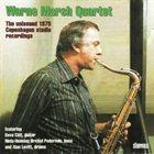 WARNE MARSH Warne Marsh Quartet : The Unissued 1975 Copenhagen Studio Recordings album cover